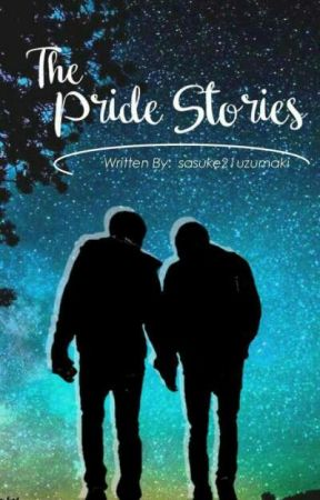 The Pride Stories (boyxboy One Shot Stories) by sasuke21uzumaki