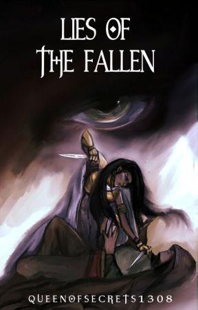 Lies of the Fallen by QueenOfSecrets1308