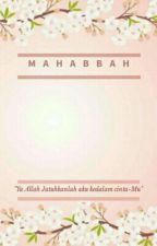 Mahabbah by Shineeminka
