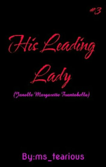 HIS LEADING LADY (COMPLETED)