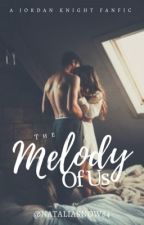 The Melody Of Us/Jordan Knight FanFic ( The Melody Of Us Trilogy Book 1)✔ by nataliasnow84