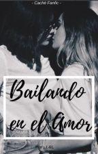BAILANDO EN EL AMOR by Setu16