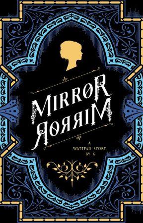 Mirror, Mirror by grey010