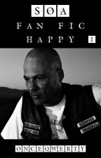 Sons of Anarchy - Fan Fic Happy by OnceQwerty