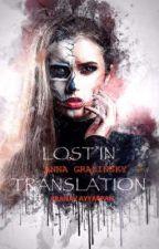 Lost in Translation by angelsnairwaves