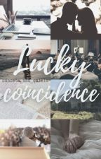 Lucky Coincidence // Stuart Twombly by moviehead_always4