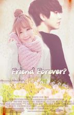 Friend Forever? by kyujae88