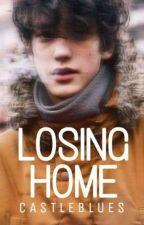 Losing Home by castleblues