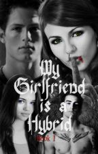 My Girlfriend is a Hybrid (My first ever tagalog story!) *Ongoing* by ThaGirlAtTheRockShow
