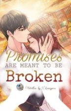 Promises Are Meant to be Broken by Lanzyness