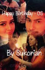 Happy Birthday- OS RagLak  by Sukorian