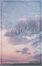 Vintagely Me by WordPolice