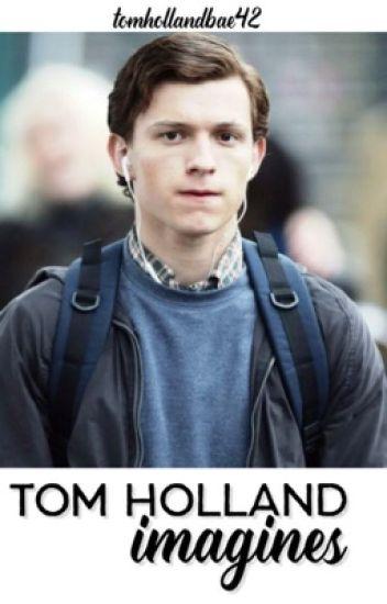 Tom Holland Imagines