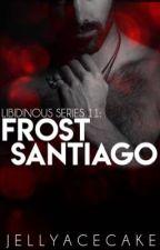 Libidinous Series 11: Frost Fire Santiago by JellyAcecake