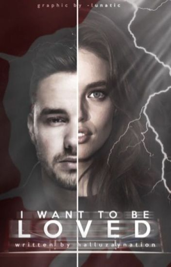 I want to be loved » Liam Payne