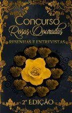Resenhas e entrevistas - 2° edição by RosasDouradas