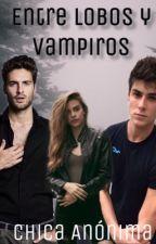 Entre Lobos y Vampiros by Girl211004