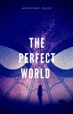 The Perfect World (Peter Parker x Stark!Reader) by Awesome-dude