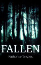 Fallen by katherinetgk25