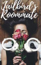 Jailbird's Roommate by shydiamonds