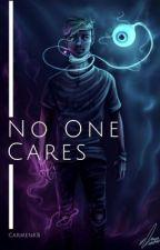 No One Cares || Danti by CarmenKB