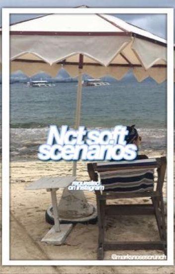 nct soft scenarios ! - SIENNA 👼🏼🖇 - Wattpad