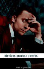Glorious purpose Awards. by godoflovers
