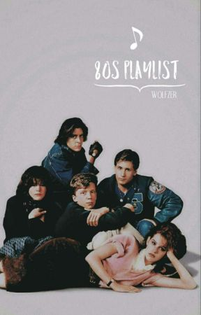 80's playlist by -wolfzer
