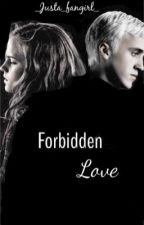 Forbidden Love -- Dramione by _Justa_fangirl_