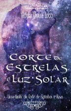 Corte de Estrelas e Luz Solar [Concluída] by dylaVieiraLobo