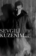 Sevgili Kuzenim... by EllieJaneGoulding