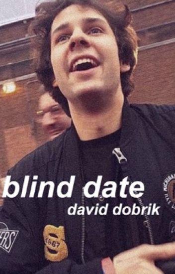 blind date » david dobrik