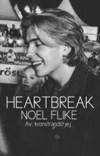 Heartbreak- Noel Flike  by kronstrandstjej