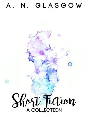 Short Fiction: A Collection by Project_Fantasy