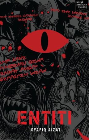 (preview) ENTITI - sebuah novel Syafiq Aizat by BukuFixi