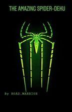 The Amazing Spider-Deku by R0AD_WARRI0R