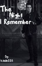 The Night I Remember ( Brendon Urie x Reader ) by hjade228
