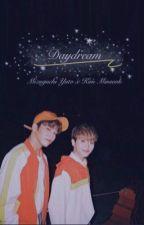 ✘ DayDream || Kim Minseok x Mizuguchi Yuto by Launvely