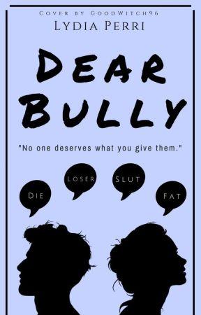 Dear Bully by _lydiaperri_