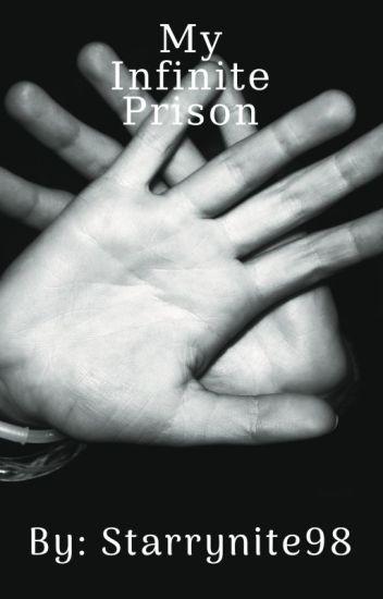 My Infinite Prison
