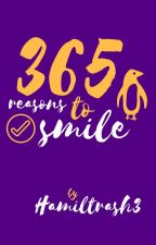365 Reasons to Smile (Broadway Edition) (Mostly) {Discontinued} by Hamiltrash3