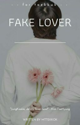Đọc truyện ㅐVKook | Textㅐ FAKE LOVER