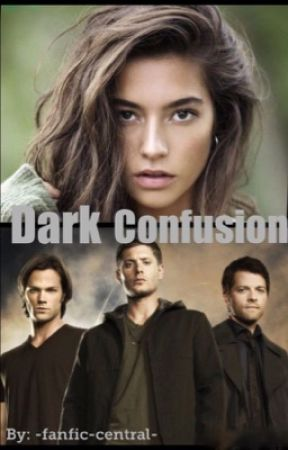 Dark Confusion by -fanfic-central-