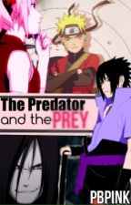 The Predator and the Prey (Naruto) by PBPink