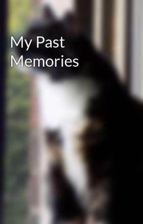My Past Memories by payphonex