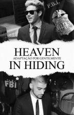 heaven in hiding | z.h version by gentilmente