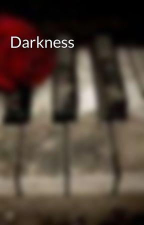 Darkness by Luckyshamrock
