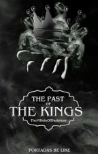 The Past Of The Kings | D.S 2 by TheVillainOfDarkness