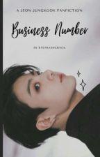 Business Number~Jeon Jungkook FF by BTStrashcrack