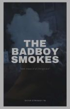 The Bad Boy Smokes by Whos_that_again